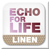 Echo for Life LINEN