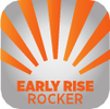 early rise rocker